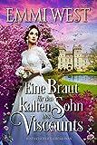 Eine Braut für den kalten Sohn des Viscounts: Historischer Liebesroman
