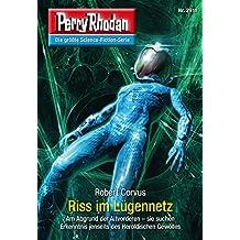 """Perry Rhodan 2911: Riss im Lügennetz (Heftroman): Perry Rhodan-Zyklus """"Genesis"""" (Perry Rhodan-Erstauflage)"""