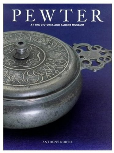 Pewter: At the Victoria & Albert Museum - Antique Pewter Base