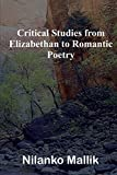 Critical Studies from Elizabethan to Romantic Poetry