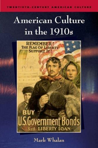 american-culture-in-the-1910s