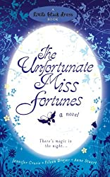 The Unfortunate Miss Fortunes by Jennifer Crusie (2007-06-04)