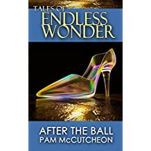 After the Ball (Tales of Endless Wonder) (English Edition)