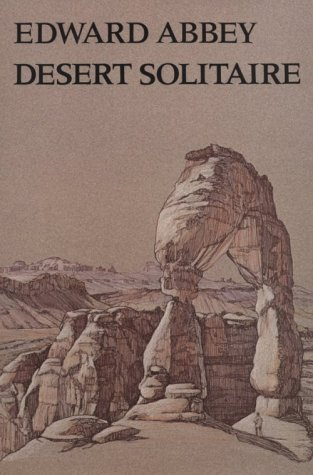 Desert Solitaire by Edward Abbey (1988-04-30)