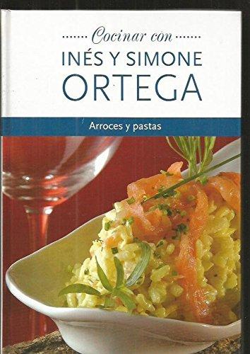 Arroces y pastas. Cocinar con Inés y Simone Ortega