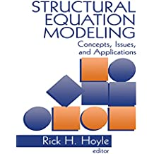 Structural Equation Modeling: Concepts, Issues, and Applications
