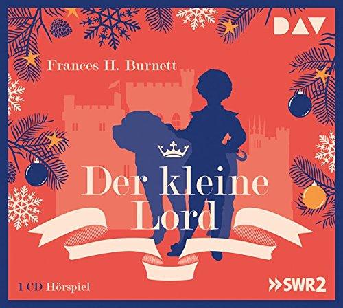 Der kleine Lord (Frances H. Burnett) SDR 1956 / SWR Edition 2014 / DAV 2005 / 2017