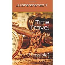 Time Travel: If Possible?