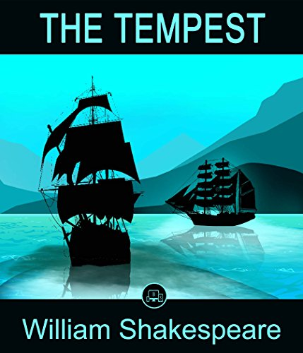 The Tempest: FREE Macbeth By William Shakespeare, 100% Formatted, Illustrated - JBS Classics (100 Greatest Novels of All Time Book 33) (English Edition)