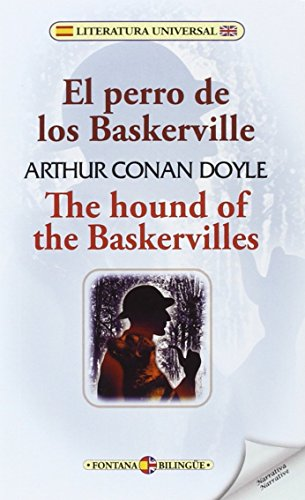 El perro de los Baskerville/The hound of the Baskervilles (Fontana Bilingüe) por Arthur Conan Doyle