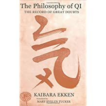 The Philosophy of Qi: The Record of Great Doubts (Translations from the Asian Classics)