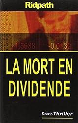 La mort en dividende