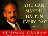 You Can Make It Happen Every Day by Stedman Graham (1998-06-03)