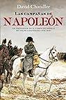Las campañas de Napoleón par Chandler