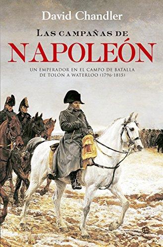 Las Campañas De Napoleón (Historia) por David Chandler