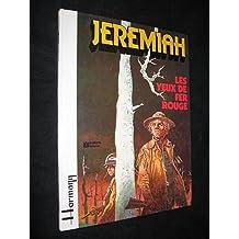 Jeremiah : Les yeux de fer rouge
