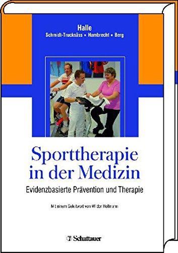 Sporttherapie in der Medizin: Evidenzbasierte Prävention und Behandlung
