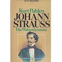 Johann Strauß: die Walzerdynastie