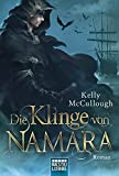 Die Klinge von Namara: Roman (Königsmörder)