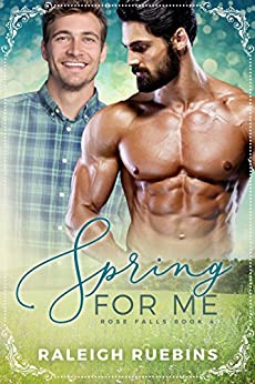 Spring for Me: Rose Falls Book 4 (English Edition)
