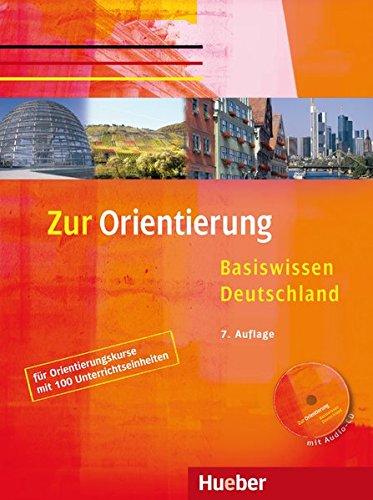 ZUR ORIENTIERUNG.Lehrbuch (Libro+CD)