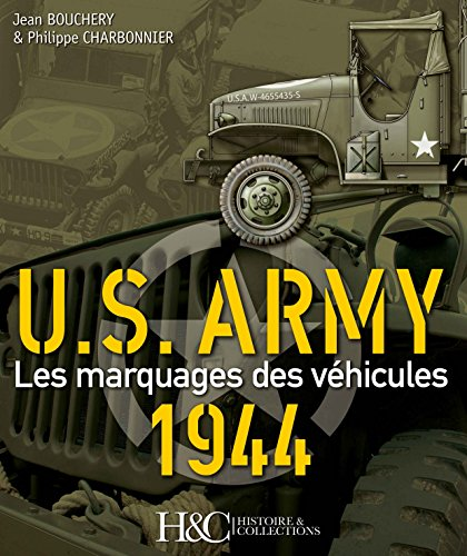 MARQUAGES DES VEHICULES AMERICAINS 1944 (FR)