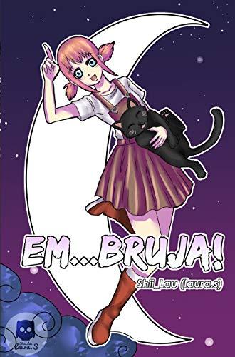Capítulo 1; Las brujas y los gatos de