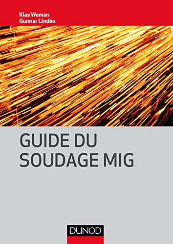 Guide du soudage MIG par Klas Weman
