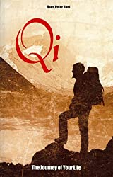 Qi, the Journey of Your Life (English Edition)