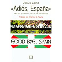 Adiós, España (Spanish Edition)