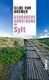 Gebrauchsanweisung für Sylt - Silke von Bremen