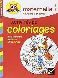 Coloriages pour apprendre les lettres et les chiffres : Maternelle grande section