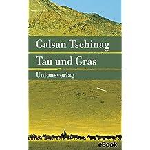 Tau und Gras: Geschichten (Unionsverlag Taschenbücher)