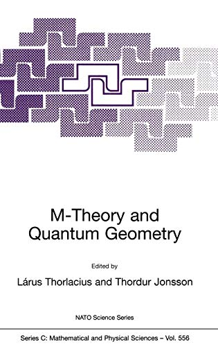 M-Theory and Quantum Geometry (Nato Science Series C: (556), Band 556)