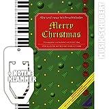 Merry Christmas inkl. praktischer Notenklammer - 45 alte und neue Weihnachtslieder von ALLE JAHRE WIEDER bis LAST CHRISTMAS leicht arrangiert für Klavier, Keyboard oder Gitarre mit vollständigem Text. (broschiert) von Werner Maus (Noten/Sheetmusic)