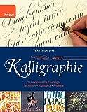 Kalligraphie: 24 Lektionen für Einsteiger