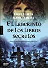El Laberinto De Los Libros Secretos par Ermetes