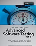 Advanced Software Testing - Vol. 3: Guide to the ISTQB Advanced Certification as an Advanced Technical Test Analyst by Rex Black (2011-07-28)
