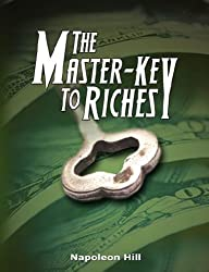 The Master-Key to Riches by Napoleon Hill (2007-07-31)