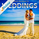 Music for Weddings: Instrumental Romantic Piano Songs for Wedding Ceremony, Wedding Reception, Dinner Music and Beach Weddings