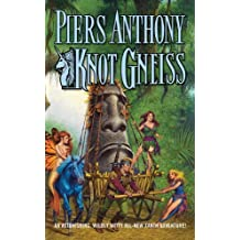 Knot Gneiss (Xanth Novels (Paperback)) by Piers Anthony (2011-10-04)