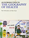 An Introduction to the Geography of Health