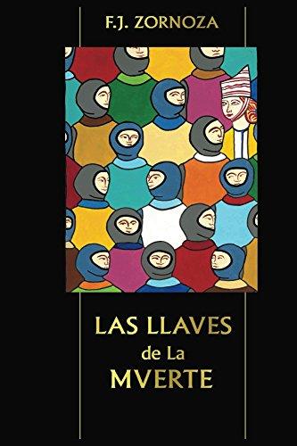Las Llaves de la Muerte (Spanish Edition)