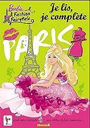 Barbie, la magie de la mode : Je lis, je complète