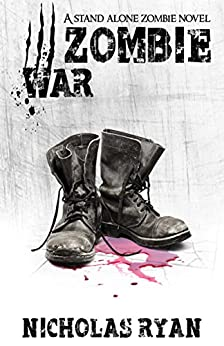 Zombie War: An account of the zombie apocalypse that swept across America (English Edition)