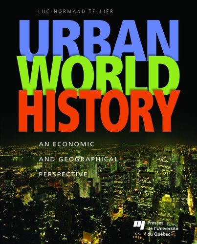 Urban World History par Tellier Luc Nor