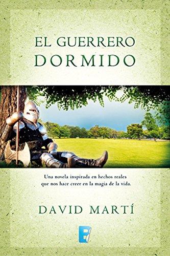 El guerrero dormido eBook: Martí, David: Amazon.es: Tienda Kindle