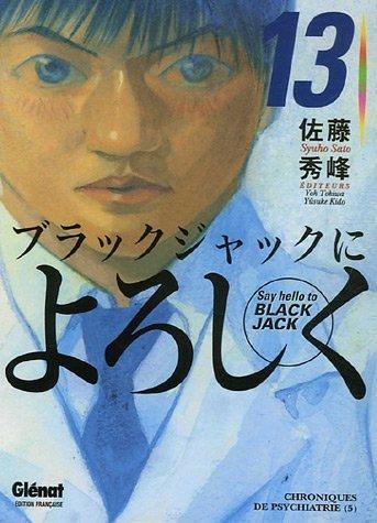 Say Hello to Black Jack, Tome 13 : Chroniques de psychiatrie 5