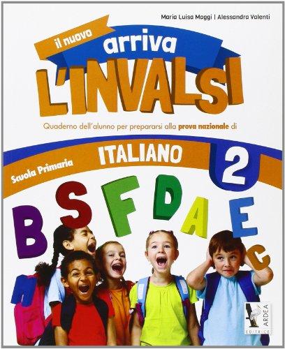 Il nuovo arriva l'INVALSI. Italiano 2