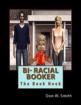 Bi-Racial Booker: The Book Nook (English Edition) eBook: Don W ...